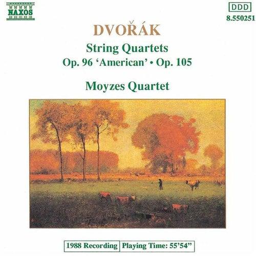 Play & Download DVORAK: String Quartets Op. 96, 'American' and Op. 105 by Moyzes Quartet | Napster