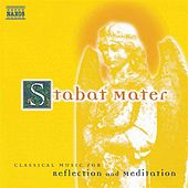 Play & Download Stabat Mater: Classical Music for Reflection and Meditation by Various Artists | Napster
