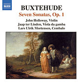 BUXTEHUDE: 7 Sonatas, BuxWV 252-258 by John Holloway