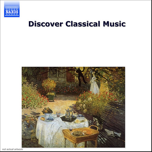 Play & Download Discover Classical Music by Various Artists | Napster