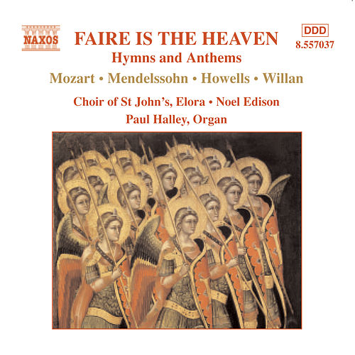 Play & Download Faire is the Heaven: Hymns and Anthems by Elora St. John's Choir | Napster