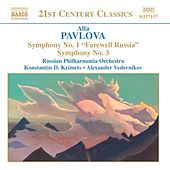 Play & Download PAVLOVA: Symphonies Nos. 1 and 3 by Russian Philharmonia Orchestra | Napster