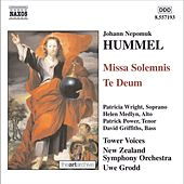 Play & Download HUMMEL: Missa Solemnis / Te Deum by Tower Voices New Zealand | Napster