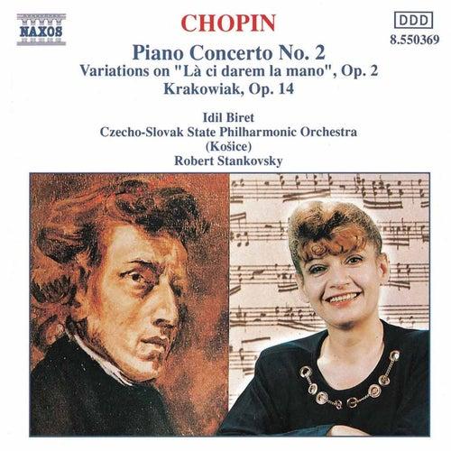 Play & Download CHOPIN: Piano Concerto No. 2 / Krakowiak by Idil Biret | Napster
