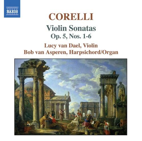 CORELLI: Violin Sonatas Nos. 1-6, Op. 5 by Lucy van Dael