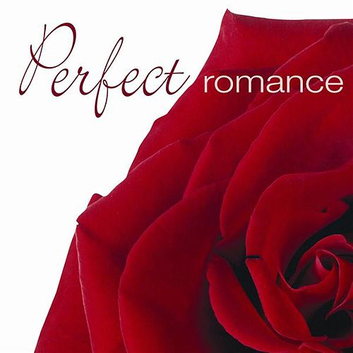 Play & Download The Perfect Romance by Various Artists | Napster
