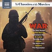 Play & Download Classics at the Movies: War by Various Artists | Napster