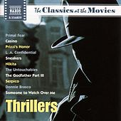 Play & Download Classics at the Movies: Thrillers by Various Artists | Napster