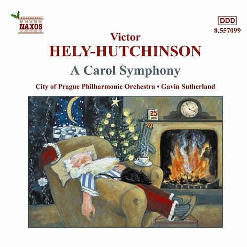 Play & Download HELY-HUTCHINSON: Carol Symphony / STANDFORD / KELLY by City of Prague Philharmonic | Napster