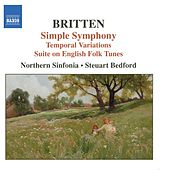 BRITTEN: Simple Symphony / Temporal Variations / Suite on English Folk Tunes by Various Artists