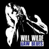 Raw Blues by Will Wilde