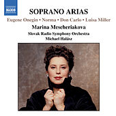 Play & Download SOPRANO ARIAS (Marina Mescheriakova) by Marina Mescheriakova | Napster