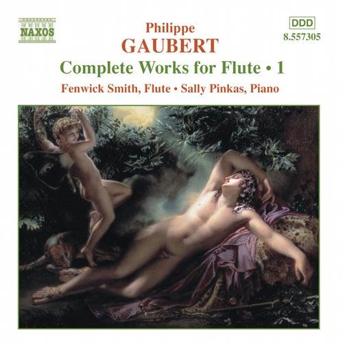 GAUBERT:  Works for Flute, Vol. 1 by Fenwick Smith