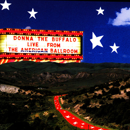 Play & Download Live From The American Ballroom by Donna The Buffalo | Napster
