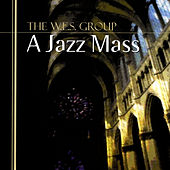 Play & Download A Jazz Mass by The W.E.S. Group | Napster