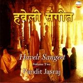 Play & Download Haveli Sangeet, Vol. 2 by Pandit Jasraj | Napster