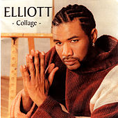 Play & Download Elliott - Collage II by Elliott | Napster