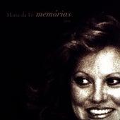 Memórias... by Maria da Fe