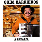Play & Download A Padaria by Quim Barreiros | Napster