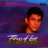 Faces Of Love by Gary Valenciano