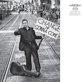 Change Is Gonna Come by Petri Kumela