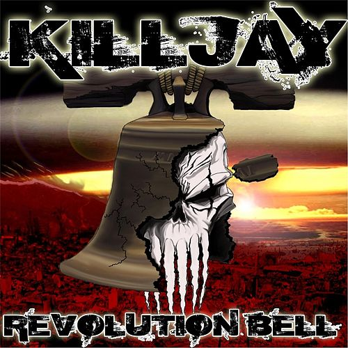 Revolution Bell by Killjay