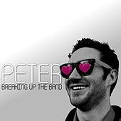 Play & Download Breaking Up the Band by Peter | Napster