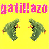 Play & Download Gatillazo by Gatillazo | Napster