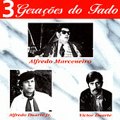 3 Gerações Do Fado by Various Artists