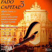 Play & Download Fado Capital 3 by Various Artists | Napster