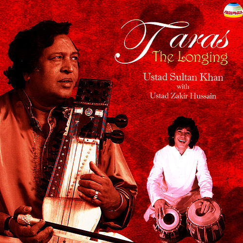 Taras - The Longing by Ustad Sultan Khan