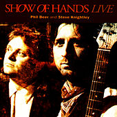 Play & Download Live by Show of Hands | Napster