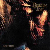Play & Download Gothic by Paradise Lost | Napster