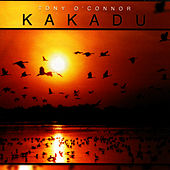 Play & Download Kakadu by Tony O'Connor | Napster