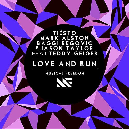 Love and Run by Tiësto
