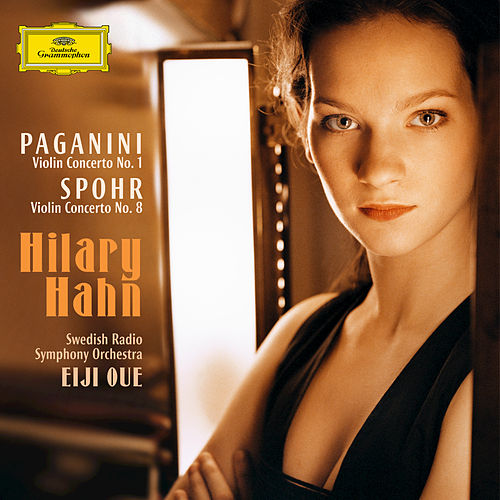 Play & Download Paganini / Spohr: Violin Concertos by Hilary Hahn | Napster