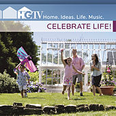 HGTV: Celebrate Life! by Various Artists