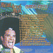 Play & Download Grandes Exitos by Miguel Aceves Mejia | Napster