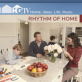 HGTV: Rhythm of Home by Various Artists