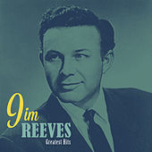 Play & Download Greatest Hits by Jim Reeves | Napster