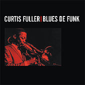Blues de Funk by Curtis Fuller
