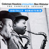 Coleman Hawkins encounters Ben Webster: The Complete Session von Ben Webster