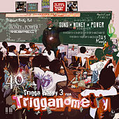 Play & Download Trigga Happy 3 aka Trigganometry by 40 Cal | Napster