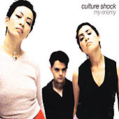 My Enemy by Culture Shock (Electronic)