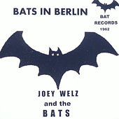 Bats in Berlin by The Bats