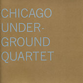 Play & Download Chicago Underground Quartet by Chicago Underground Duo | Napster