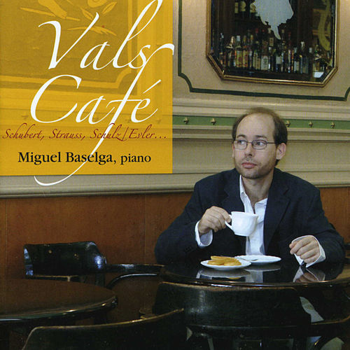 Play & Download Vals Café by Miguel Baselga | Napster
