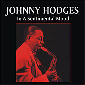 In a Sentimental Mood by Johnny Hodges