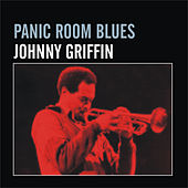 Play & Download Panic Room Blues by Johnny Griffin | Napster