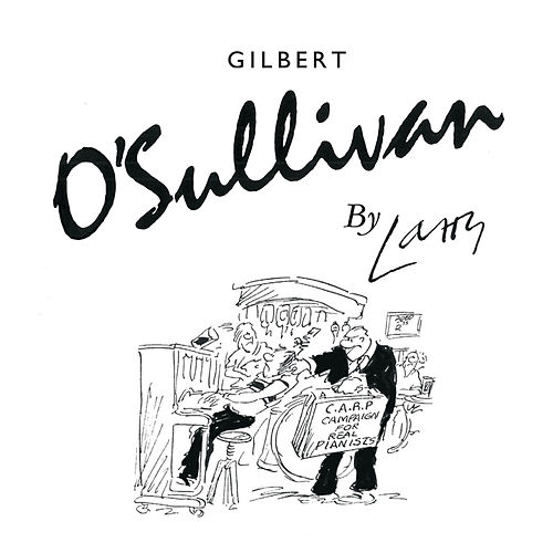 Play & Download By Larry by Gilbert O'Sullivan | Napster